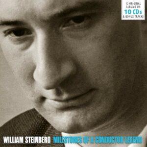 Milestones of a Conductor Legend - William Steinberg