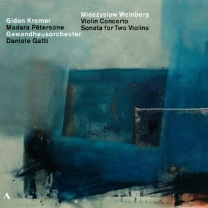 Weinberg: Concerto For Violin And Orchestra Op. 67, Sonata Op.69 For Two Violins - Gidon Kremer