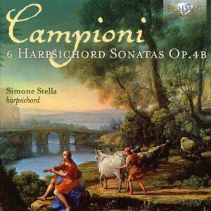 Carlo Antonio Campioni: 6 Harpsichord Sonatas Op.4B - Simone Stella