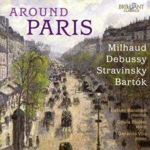 Around Paris: Milhaud, Debussy, Stravinsky, Bartok - Davide Bandieri