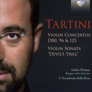 Giuseppe Tartini: Violin Concertos D80, 96 & 125, Violin Sonata 'Devil's Thrill' - Guilio Plotino