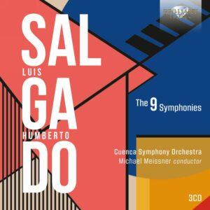 Luis Humberto Salgado: The 9 Symphonies - Michael Meissner