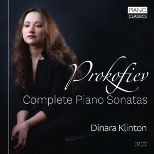 Sergei Prokofiev: Complete Piano Sonatas - Dinara Klinton