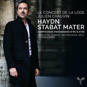 Haydn: Stabat Mater, Paris Symphonies  Nos. 84 & 86 - Julien Chauvin