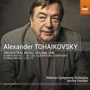 Alexander Tchaikovsky: Orchestral Music Vol.1 - Dmitry Vasiliev