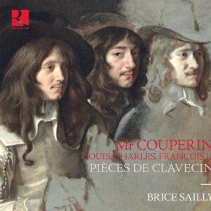 Monsieur Couperin. Louis, Charles, Francois I ?: Pièces De Clavecin - Brice Sailly