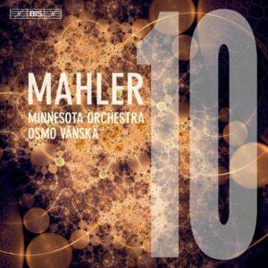 Gustav Mahler: Symphony No. 10 - Osmo Vanska