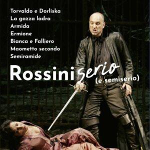Rossini: Serio - 7 Complete Operas