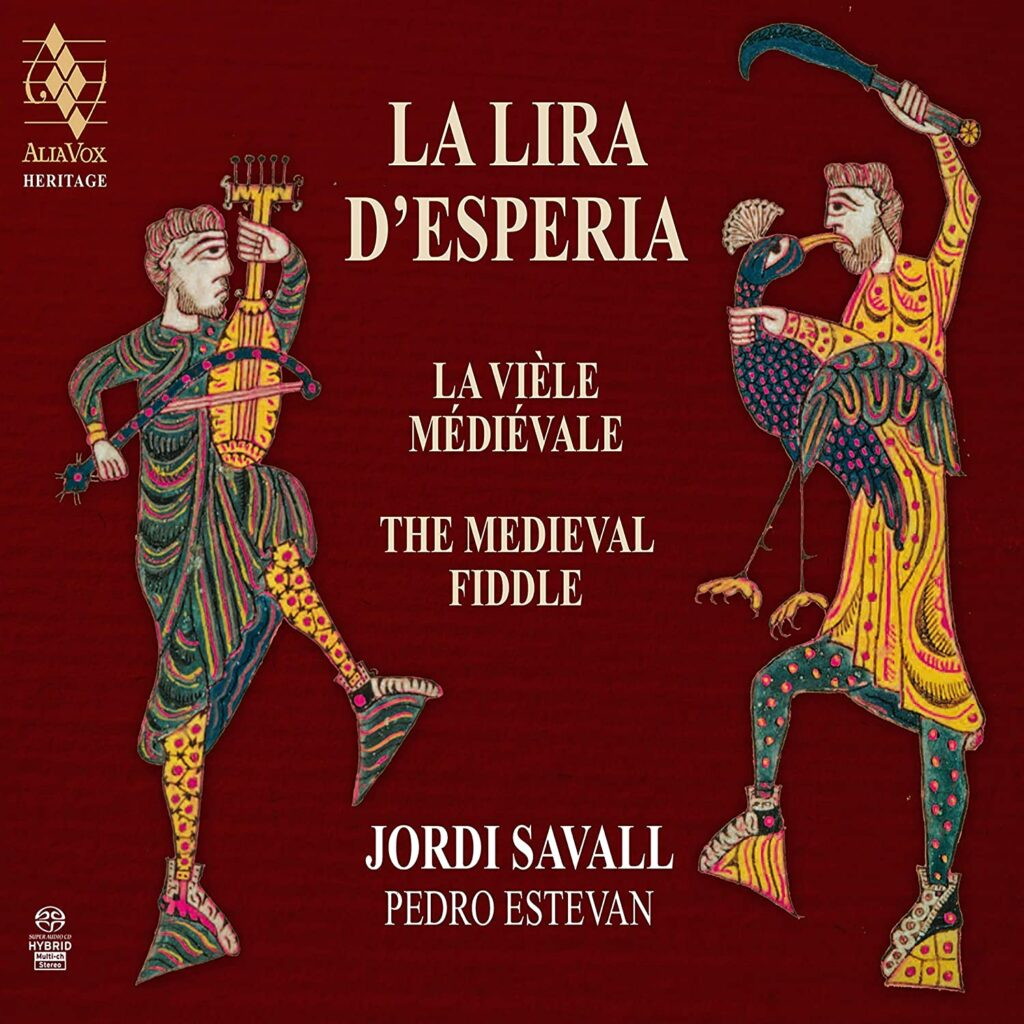 La Lira D'Esperia, The Medieval Fiddle - Jordi Savall