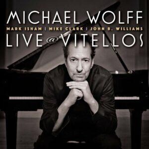 Live @ Vitellos - Michael Wolff