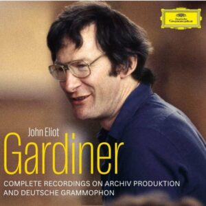 Complete Recordings On Archiv Produktion & Deutsche Grammophon - John Eliot Gardiner