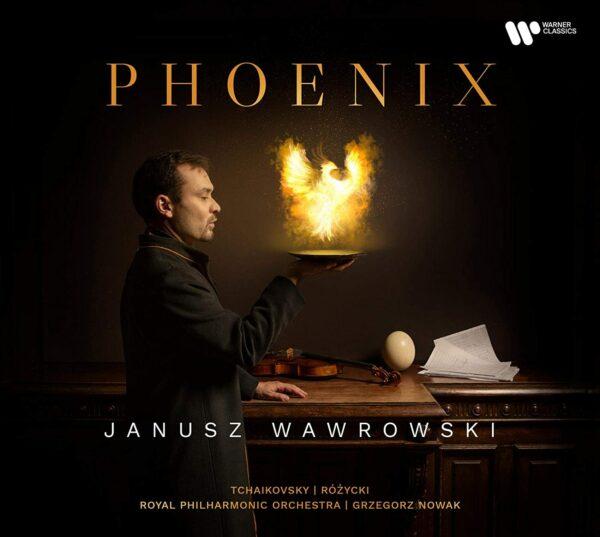 Rozycki / Tchaikovsky: Phoenix - Janusz Wawrowski