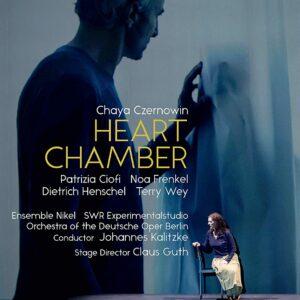 Chaya Czernowin: Heart Chamber - Patrizia Ciofi