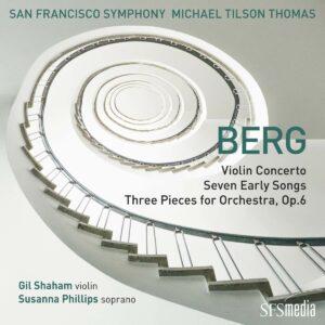 Berg: Violin Concerto / Seven Early Songs / Three Pieces - Michael Tilson Thomas