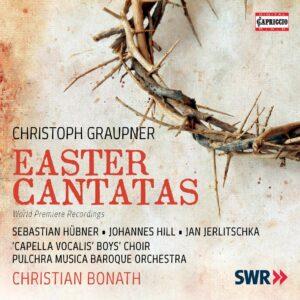 Christoph Graupner: Easter Cantatas - Sebastian Hübner