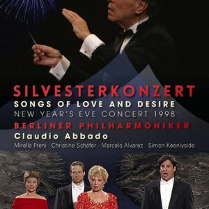 Silvesterkonzert 1998: Songs of Love and Desire - Claudio Abbado
