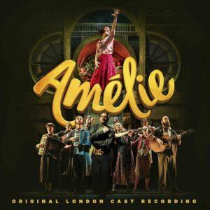 Amelie (OST) - Original London Cast Recording