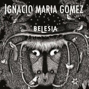 Belesia - Ignacio Maria Gomez