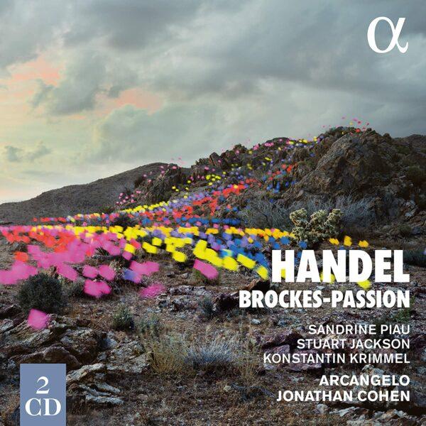 Handel: Brockes-Passion - Sandrine Piau