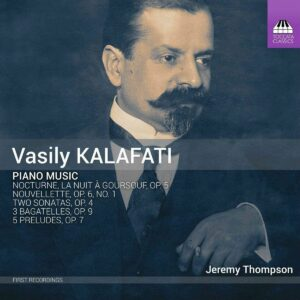 Vasily Kalafati: Piano Music - Jeremy Thompson