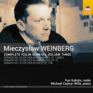 Weinberg: Complete Violin Sonatas Vol. 3 - Yuri Kalnits