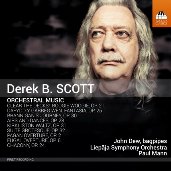 Derek B. Scott: Orchestral Music - Paul Mann