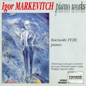 Markevitch : Piano works. Fujii, K.