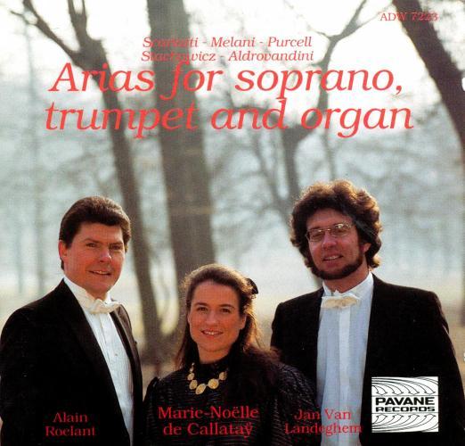 Scarlatti/Melani/Purcell/… : Baroque arias for soprano, trumpet, organ. de Callataÿ/Roelant/Van Landeghem.