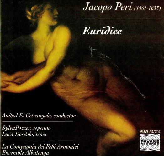 Peri, Jacopo : Euridice. Albalonga/Cetrangolo.