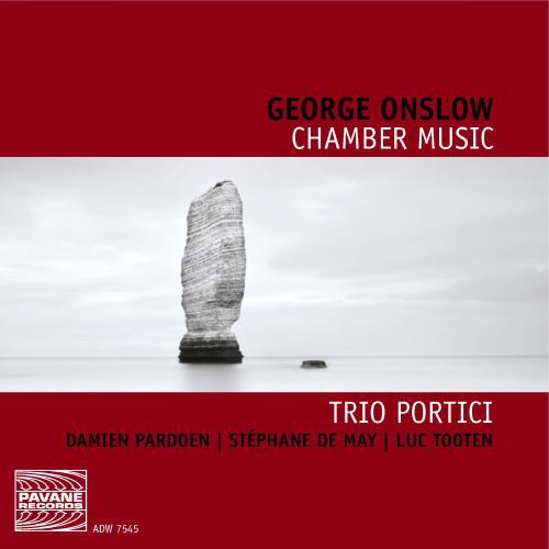Onslow : Musique de chambre. Trio Portici.