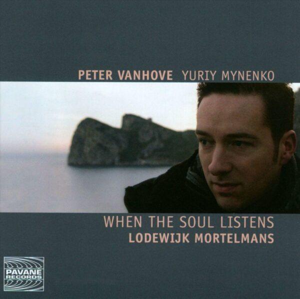 Mortelmans : When the soul listens, Piano Works - Peter Vanhove