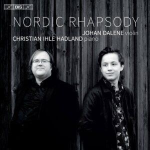 Nordic Rhapsody - Johan Dalene & Christian Ihle Hadland