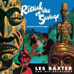 Ritual Of The Savage (Vinyl) - Les Baxter