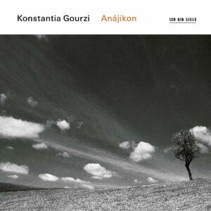 Konstantia Gourzi: Anajikon - Nils Mönkemeyer