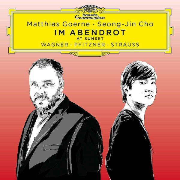 Im Abendrot: Songs By Wagner, Pfitzner & Strauss - Matthias Goerne