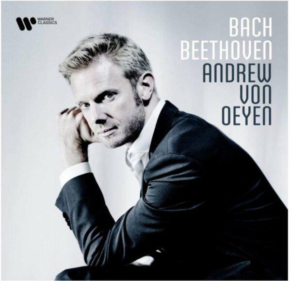Bach / Beethoven - Andrew Von Oeyen