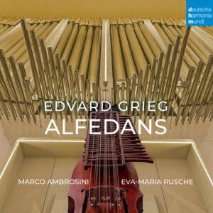 Grieg: Alfedans - Marco Ambrosini & Eva-Maria Rusche