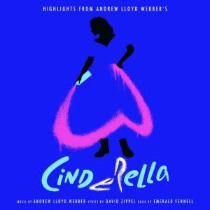 Highlights From Andrew Lloyd Webber's Cinderella (OST) - Original London Cast