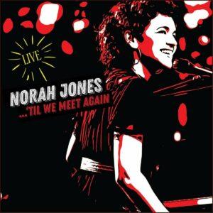 'Til We Meet Again (OST) - Norah Jones