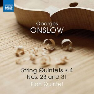George Onslow: String Quintets Vol.4: Nos 23 And 31 - Elan Quintet