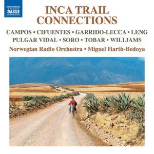 Inca Trail Connections - Norwegian Radio Orchestra