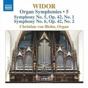 Charles-Marie Widor: Organ Symphonies Vol 5 - Christian Von Blohn