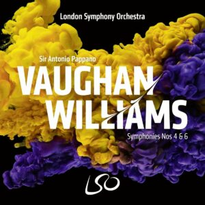 Vaughan Williams: Symphonies Nos. 4 & 6 - Antonio Pappano