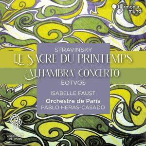 Stravinsky: Le Sacre Du Printemps / Eotvos: Alhambra Concerto - Isabelle Faust