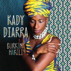 Burkina Hakili - Kady Diarra