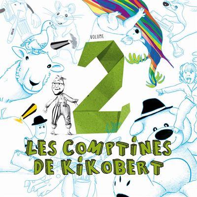 Les Comptines De Kikobert Vol. 2 - Nicolas Berton