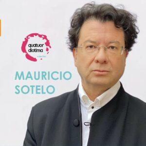 Mauricio Sotelo: String Quartets - Quatuor Diotima