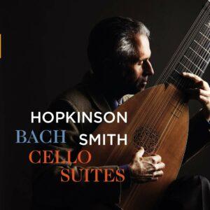Bach: Cello Suites For Lute - Hopkinson Smith