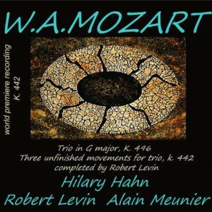 Mozart: Piano Trio K 496, 3 Sätze für Klaviertrio KV 442 - Hilary Hahn