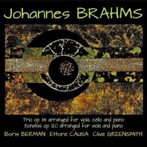 Brahms: Piano Trio Op 114, Viola Sonatas Op.120 - Boris Berman